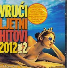 VRUCI LJETNI HITOVI 2012 CD Jelena Oliver Srebrna Krila Kroatien Best Music Alka
