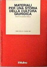 MATERIALI PER UNA STORIA DELLA CULTURA GIURIDICA - GIOVANNI TARELLO - 1998