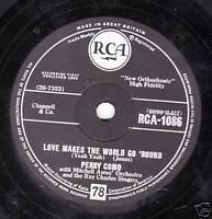 1958 PERRY COMO 78  LOVE MAKES THE WORLD GO ROUND / MANDOLINS.... UK RCA 1086 E-