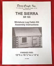 Dura-Craft  *SIERRA LOG CABIN* SR-105  Dollhouse Instructions