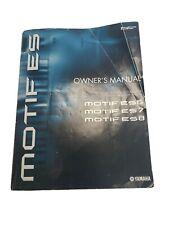 Yamaha MOTIF ES 6 7 8 Synthesizer OWNER'S MANUAL OEM