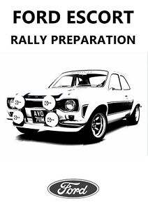 FORD ESCORT MARK 1 AND MARK 2 RALLY PREPARATION MANUAL REPRINTED COMB BOUND