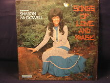 """SHARON McDOWELL """"Songs of Love And Praise"""" LP Benson Sound LPS-462 HARD TO FIND"""