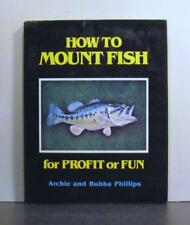 How to Mount Fish for Profit or Fun