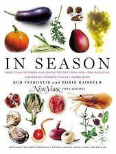 In Season : More Than 150 Fresh and Simple Recipes from New York Magazine Inspi…