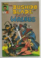 The Bushido Blade of Zatoichi Walrus 1 + 2 VF George Shaw Solson Publications