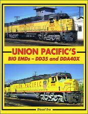 Union Pacific's Big EMDs: DD35 and DDA40X -- (NEW BOOK)