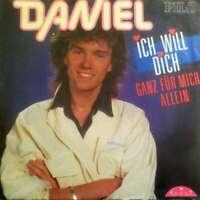 """Daniel - Ich Will Dich Ganz Für Mich Allein (7"""",  Vinyl Schallplatte - 32745"""