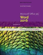 New Perspectives Microsoft Office 365 & Word 2016: Comprehensive: By Shaf...
