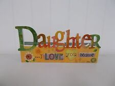 C20006 DAUGHTER I LOVE YOU BECAUSE MESSAGER BLOCK SENTIMENT SIGN