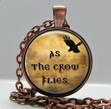 As the Crow Flies Pendant Charm or Keychain Copper Setting Quote Sayings Jewelry