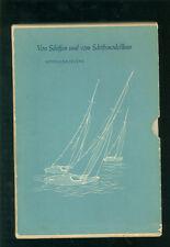 Von Schiffen und Vom Schiffsmodellbau  mit MODELLBAUPLÄNEN 1954