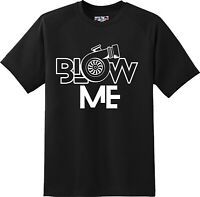 8ad41f3ea2a5 Funny Blow Me Offensive Humor Adult Gift Birthday T Shirt New Graphic Tee