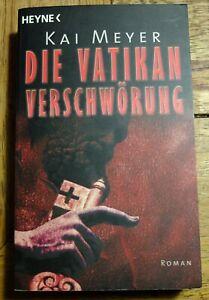 Die Vatikan-Verschwörung von Kai Meyer (2005, Taschenbuch) Heyne Verlag