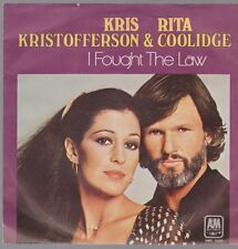 "7"" Kris Kristofferson & Rita Coolidge I Fought The Law / Hoola Hoop 70`s A&M"