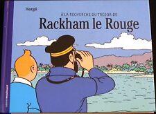 Livre HERGE 2007 Moulinsart A la recherche de Rackham le Rouge  22,5x17,6