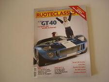 RUOTECLASSICHE 11/2005 FERRARI 340/FIAT 600/FORD GT 40/BMW SERIE 3/FREZE/ELISE