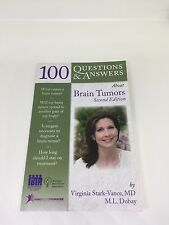 100 Questions & Answers About Brain Tumors, Second Edition PB FREE SHIP