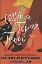 Midnight Louie Mysteries~Cat in a Topaz Tango 21~Carole Nelson Douglas 2009~Fine