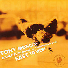 East to West by Tony Monaco (Organ) (CD, Feb-2006, Chicken Coup Records) JZ1287