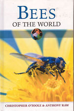 BEES OF THE WORLD Christopher O'Toole & Anthony Raw **NEW COPY**