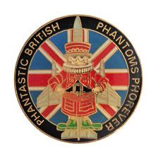 Phantastic British Phantoms Phorever Royal Air Force RAF Pin Badge