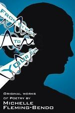 From My Mouth to Your Ear : Original Works of Poetry by Michelle...