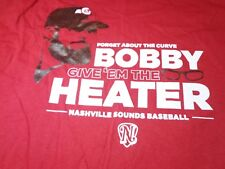 Nashville Sounds Forget The Curve Give 'Em The Heater  Bobby Wahl T-Shirt XL  O3