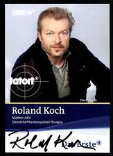 Roland Koch Tatort Autogrammkarte Original Signiert ## BC 16201