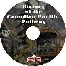 History of The Canadian Pacific Railway ~ CPR ~ {Vintage Train Books} on DVD