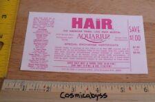 HAIR musical 1960s at the Aquarius theater Los Angeles ORIGINAL discount ticket