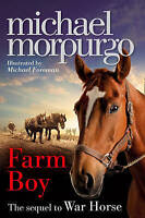 Farm Boy: The Sequel to War Horse by Michael Morpurgo, Good Used Book (Paperback