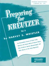Preparing for Kreutzer Vol. 2 - Violin Method Book 4472580