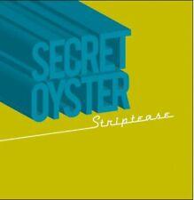 SECRET OYSTER - Striptease - CD + bonustracks Longhair