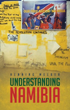 Melber Henning-Understanding Namibia (The Trials Of Independence) BOOKH NEW
