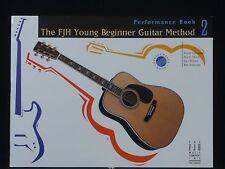 The FJH Young Beginner Guitar Method -  Performance Book 2