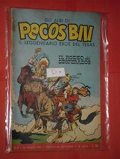 PECOS BILL-GLI ALBI-LIBRETTO MONDADORI-FASANI-N° 4 -D-1960-+ DISPONIBILI ALTRI N