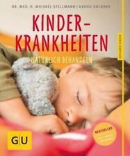 GU Ratgeber: KINDERKRANKHEITEN NATÜRLICH BEHANDELN Soldner/Stellmann UNGELESEN