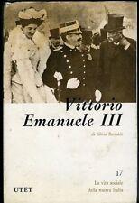Vittorio Emanuele III. Silvio Bertoldi. UTET, 1971. 492 pp ill. in nero. Coperti