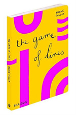 TULLET, HERVE-THE GAME OF LINES (UK IMPORT) BOOK NEW