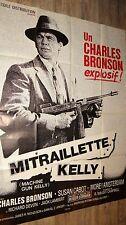 MITRAILLETTE KELLY charles bronson  !  affiche cinema