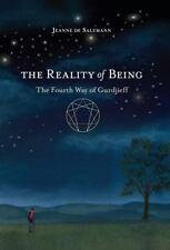 The Reality of Being-Gurdjieff by Jeanne De Salzmann