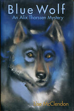 Blue Wolf : An Alix Thorssen Mystery by Lise McClendon-Review Copy-1st Ed./DJ