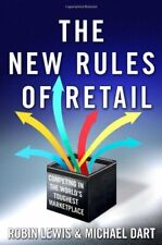 The New Rules of Retail: Competing in the World's Toughest Marketplace By Robin