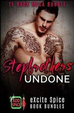 Stepbrothers Undone : 15 Book Excite Spice MEGA Bundle by Izzy Sweet, Selena...