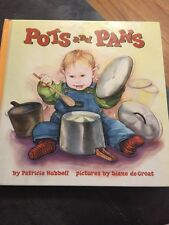 Pots And Pans By Patricia Hubbell 1998