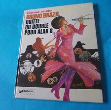 VANCE/LOUIS ALBERT: BRUNO BRAZIL 'QUITE OU DOUBLE POUR ALAK 6 (ed. Le Lombard)