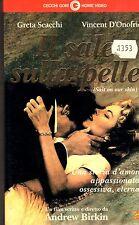 IL SALE SULLA PELLE (1993) VHS Cecchi Gori Greta Scacchi, Vincent D'Onofrio RARA