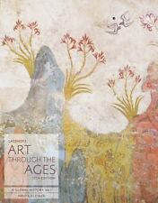 Gardner's Art Through the Ages: Gardner's Art Through the Ages Vol. 1 : A Global