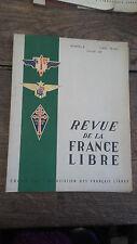 revue de la France Libre n° 4  janvier 1947 +  son supplément